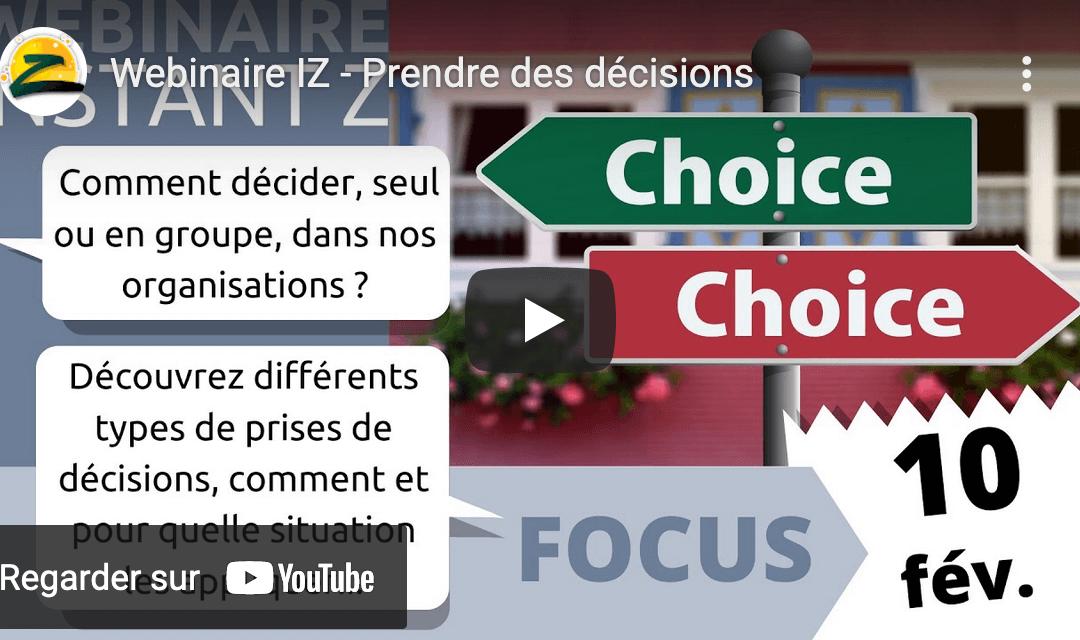 🎬 Comment prendre des décisions dans nos organisations?