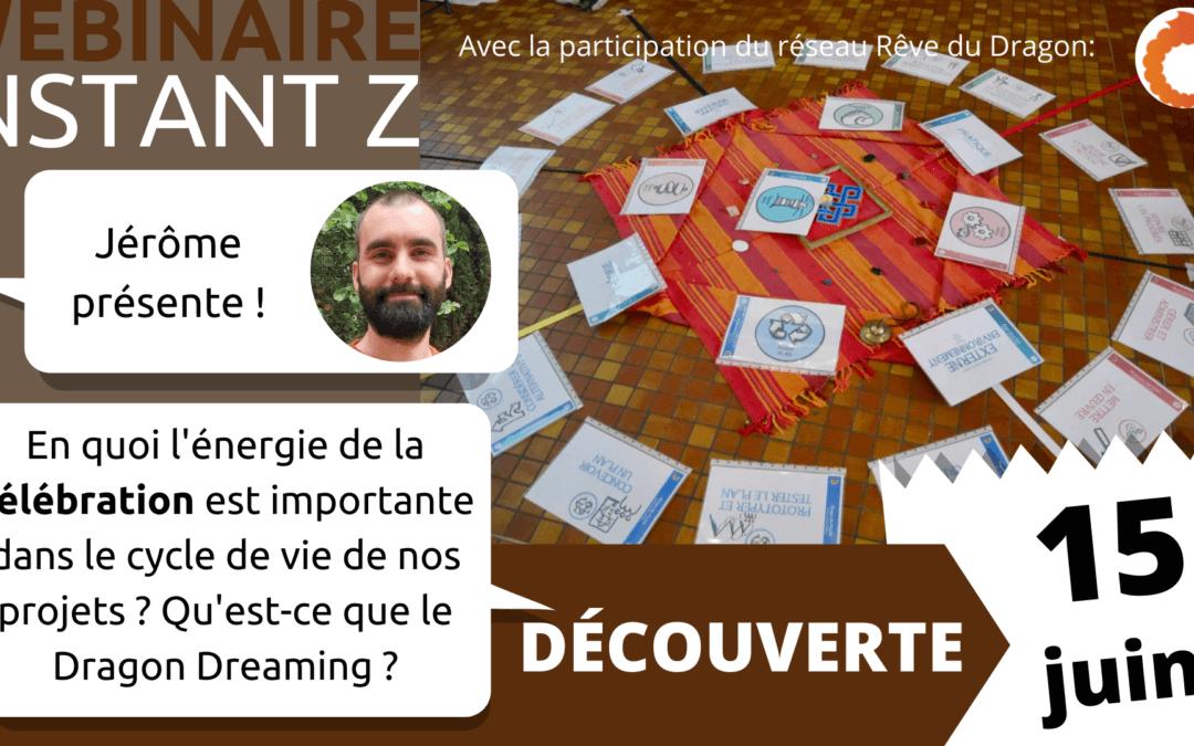 🎬 Cultiver l'énergie de la célébration en organisation – avec Dragon Dreaming francophone